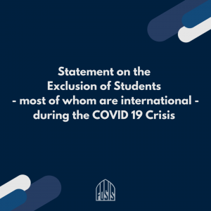 Statement on the Exclusion of Students – most of whom are international – during the COVID 19 Crisis