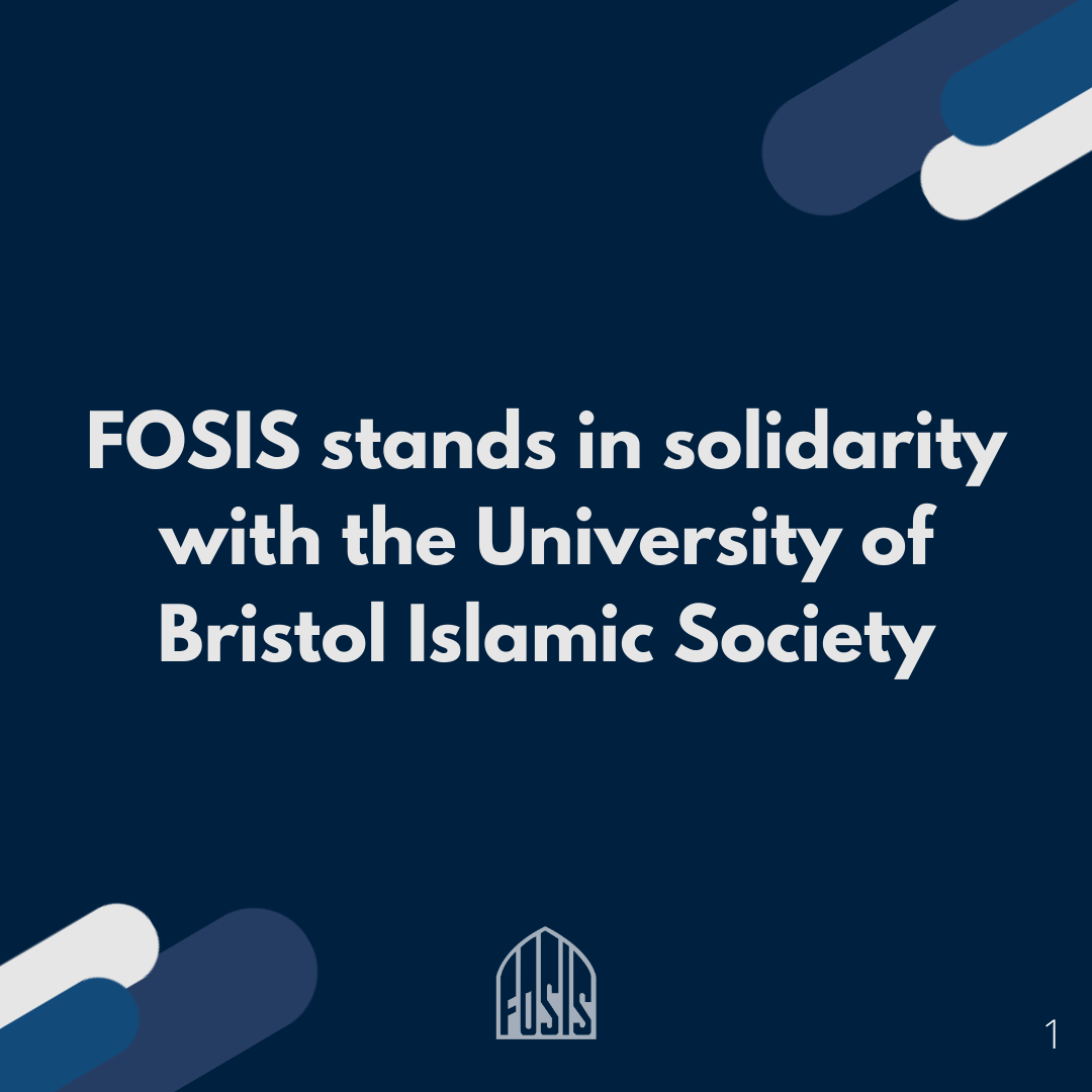FOSIS stands in solidarity with the University of Bristol Islamic Society